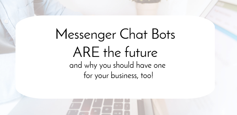chat bots are the future