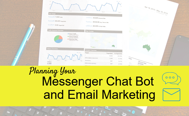 planning your messenger chat bot and email marketing